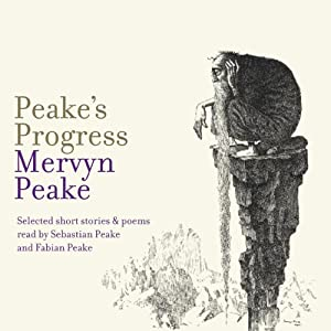 Peake's Progress Audiobook