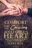 Comfort for the Grieving Adult Child's