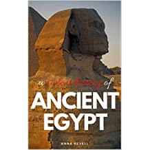 A VIOLENT HISTORY OF ANCIENT EGYPT: True Bloody History