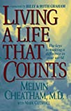 img - for Living a Life That Counts: The Keys to Making a Difference in Your World by Melvin Cheatham (1995-10-03) book / textbook / text book