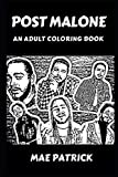 Post Malone: An Adult Coloring Book