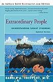 Extraordinary People : Understanding Savant Syndrome