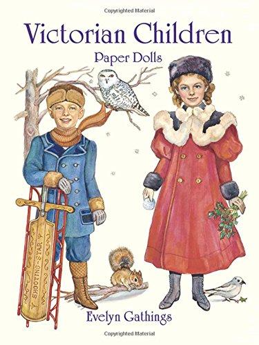 (Victorian Children Paper Dolls (Dover Victorian Paper Dolls))