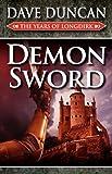 Demon Sword (the Years of Longdirk: Book One)