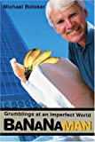 Bananaman, Michael Boloker, 0595305113