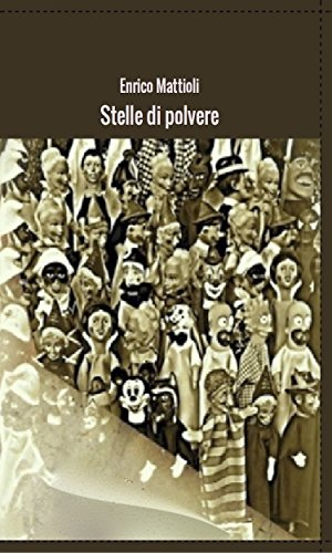 Stelle di polvere (Italian Edition)