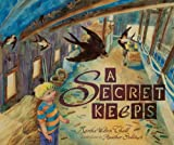 A Secret Keeps, Marsha Wilson Chall, 0761355936