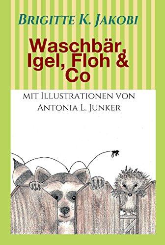 waschbar-igel-floh-co-lustige-geschichten-zum-lesen-und-vorlesen-german-edition