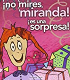 No Mires Miranda! Es una Sorpresa!, Mariana Jantti, 8496448142