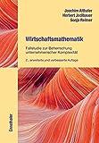 Wirtschaftsmathematik: Fallstudie zur Beherrschung unternehmerischer Komplexität