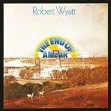 End of an Ear by WYATT,ROBERT (2012-06-05)