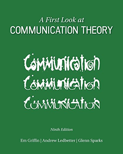 Download A First Look at Communication Theory (Conversations with Communication Theorists) Pdf