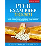 PTCB Exam Prep 2020-2021: A Study Guide with 360 Test Questions and Answer Explanations for the Pharmacy Technician Certifica