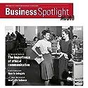 Business Spotlight Audio - Ethic communication. 5/2016: Business Englisch lernen - Ethische Kommunikation Hörbuch von  div. Gesprochen von:  div.