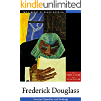 Frederick Douglass: Selected Speeches and Writings (The Library of Black America series) (English Edition)