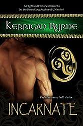 Incarnate: The Moray Druids #3 (The Moray Druids series)