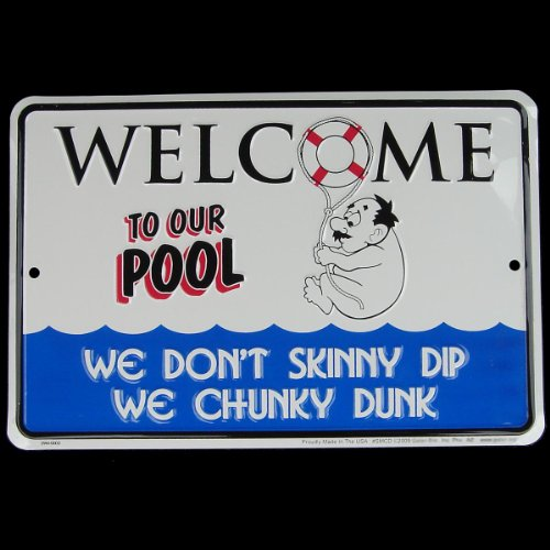 Dont Skinny Dip - Chunky Dunk! Tin Sign Swimming Pool Deck Decor