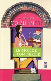 Les chroniques d'Edimbourg [04] : Le monde selon Bertie, McCall Smith, Alexander