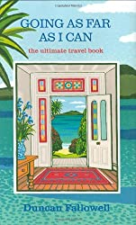Going as Far as I Can: The Ultimate Travel Book