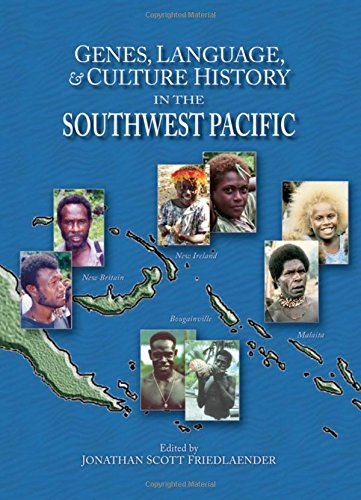 Genes, Language, & Culture History in the Southwest Pacific (Human Evolution Series) by Oxford University Press
