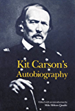 Kit Carson's Autobiography (Bison Book S)