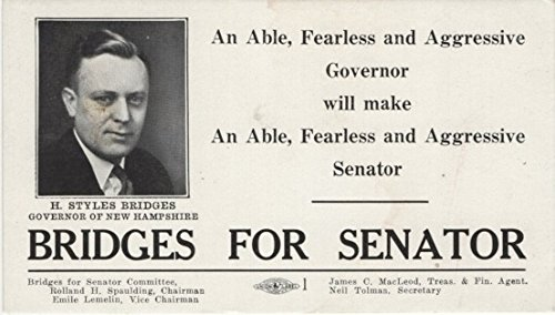 Bridges for Senator (H. Styles Bridges, Governor of New Hampshire) Advertising Card ()