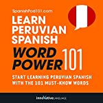 Learn Peruvian Spanish - Word Power 101: Absolute Beginner Spanish #4 |  Innovative Language Learning