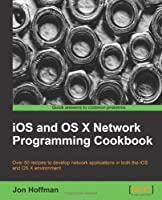iOS and OS X Network Programming Cookbook Front Cover