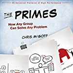 The Primes: How Any Group Can Solve Any Problem | Chris McGoff