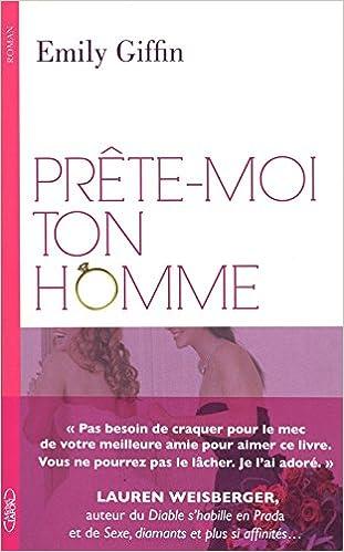 Livres gratuits PRETE-MOI TON HOMME pdf, epub