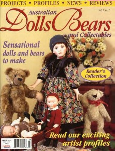 Australian Dolls Bears and Collectables Magazine Vol. 7 No. 7