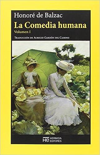 La Comedia humana: Volumen I: Escenas de la vida privada El Jardín de Epicuro: Amazon.es: de Balzac, Honoré, Garzón del Camino, Aurelio: Libros
