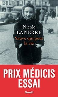 Sauve qui peut la vie, Lapierre, Nicole