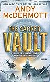 The Sacred Vault: A Novel (Nina Wilde & Eddie Chase series Book 6)