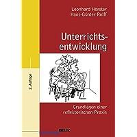 Unterrichtsentwicklung: Grundlagen einer reflektorischen Praxis (Beltz Pädagogik)
