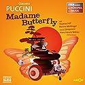 Madame Butterfly (Oper erzählt als Hörspiel mit Musik) Hörspiel von Giacomo Puccini Gesprochen von: Thomas Hof, Marina Mehlinger, Luca Zamperoni