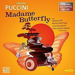 Madame Butterfly (Oper erzählt als Hörspiel mit Musik)