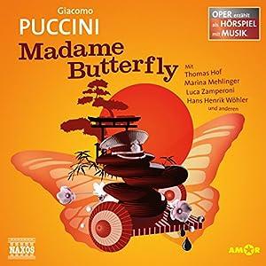 Madame Butterfly (Oper erzählt als Hörspiel mit Musik) Hörspiel