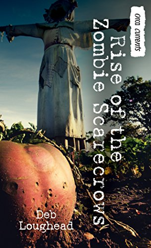 Rise of the Zombie Scarecrows (Orca -