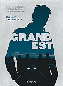 vignette de 'Grand Est (Denis Robert)'