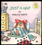 Just a Nap, Mercer Mayer, 0307617130