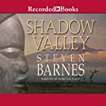 Shadow Valley | Steven Barnes