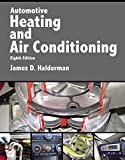 img - for Automotive Heating and Air Conditioning (8th Edition) (Automotive Systems Books) book / textbook / text book