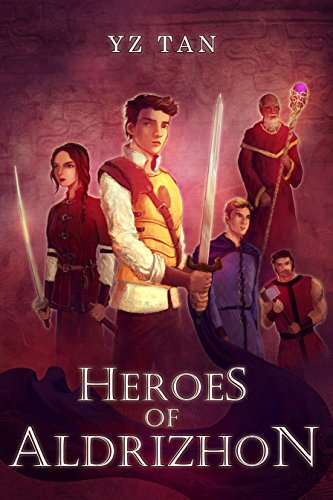 Heroes of Aldrizhon: Battle for Britarion (Book I) by [Tan, Y.Z.]