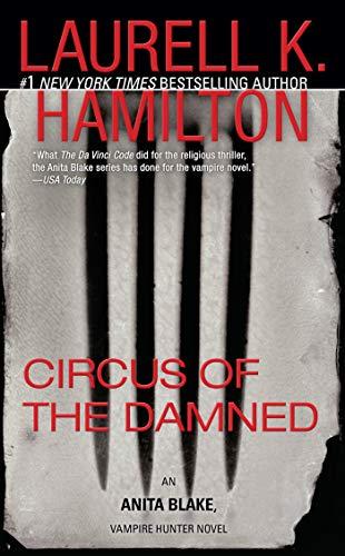 Circus of the Damned (Anita Blake, Vampire Hunter, Book 3)