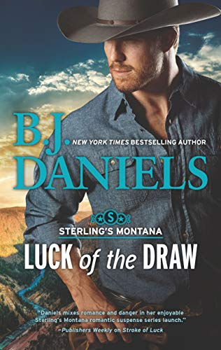 Luck of the Draw (Sterling's Montana) by [Daniels, B.J.]