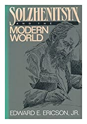 Solzhenitsyn and the Modern World