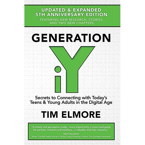 Generation iY: Secrets to Connecting With Today's Teens & Young Adults in the Digital Age pdf epub