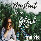 Neustart ins Glück: Zitate, Inspirationen & Affirmationen | Katja Schütz