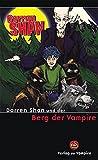 Darren Shan und der Berg der Vampire (Verlag der Vampire bei Schneekluth)